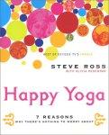 Happy Yoga by Steve Ross