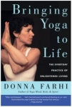 Bringing Yoga to Life Donna Farhi