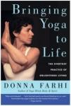 Bringing Yoga to Life Donna Farhi